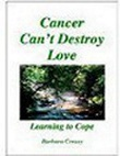 front cover of the book Cancer Can't Destroy Love